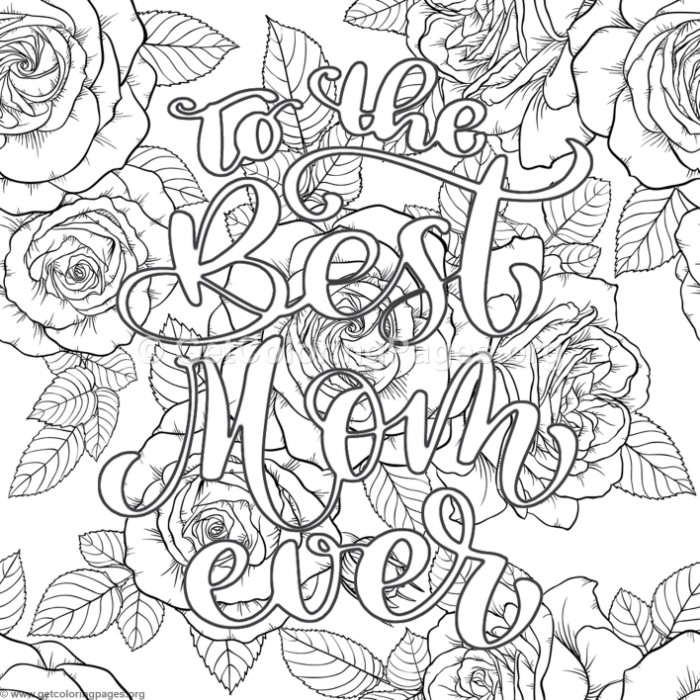 To The Best Mom Ever Coloring Pages