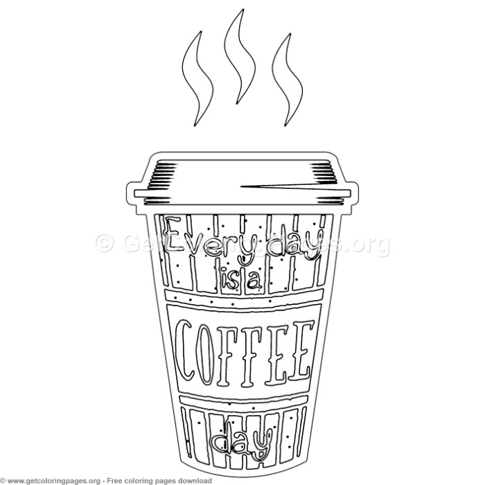 Coffee Quotes Every Day Is A Coffee Day Coloring Pages