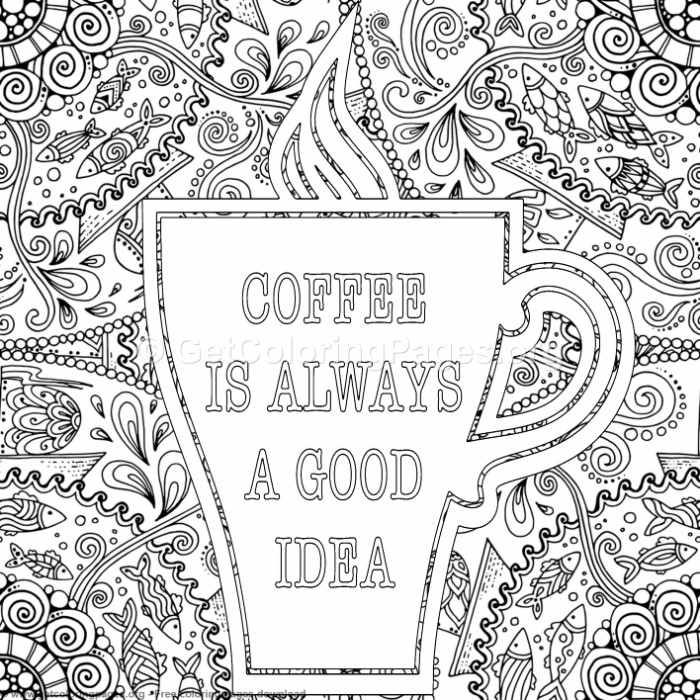 Zentangle Coffee is Always a Good Idea Coloring Pages GetColoringPages