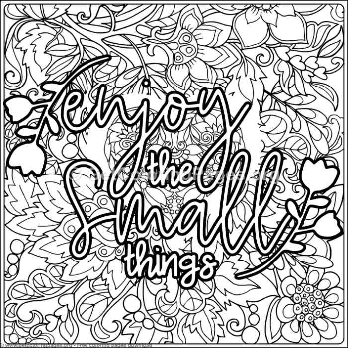 Enjoy The Small Things Coloring Pages Getcoloringpages Org
