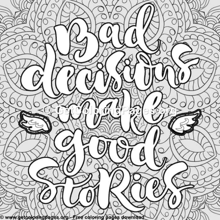 Funny Quotes Bad Decisions Make Good Stories Coloring