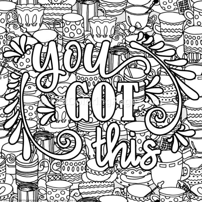 You Got This Coloring Pages Getcoloringpages Org