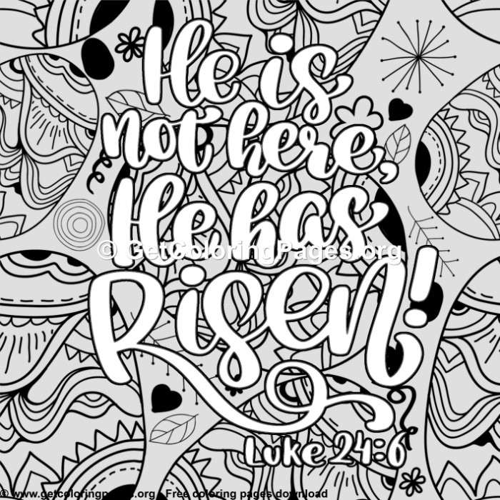 Easter - He is Not Here He Has Risen Coloring Pages ...